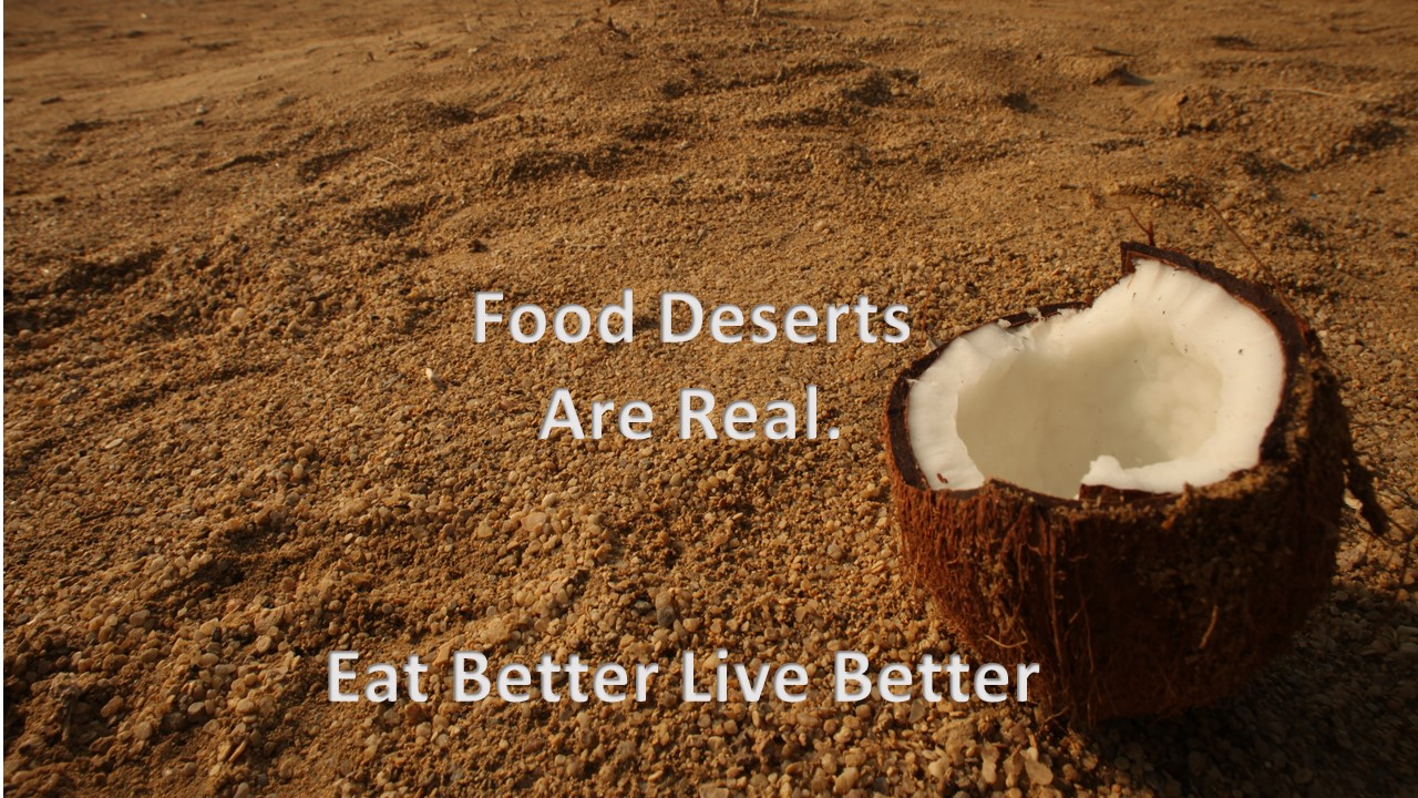, Food Deserts are Real